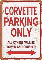 Corvette Parking Only 注意看板メタル安全標識注意マー表示パネル金属板のブリキ看板情報サイントイレ公共場所駐車