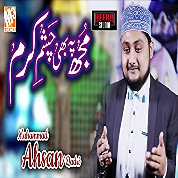 Mujh Pe Bhi Chashme Karam - Single