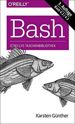 Bash - kurz & gut (O'Reillys Taschenbibliothek)