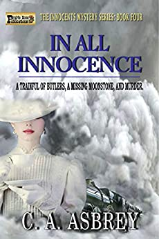 In All Innocence (The Innocents Mystery Series Book 4) by [C. A.  Asbrey]