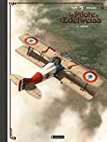 Le pilote à l'Edelweiss - Tome 2 version luxe (+ poster)
