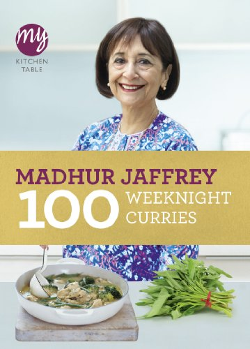 My Kitchen Table: 100 Weeknight Curries (English Edition)