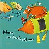 Marta en el fondo del mar: 17 (Siruela Ilustrada)