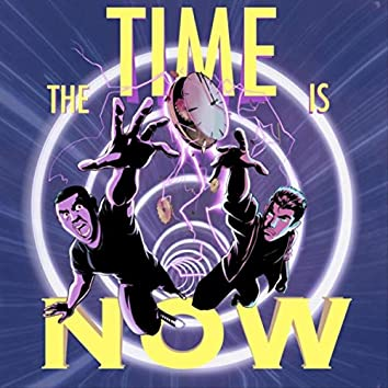 The Time Is Now (feat. Urbina)