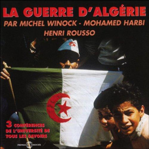 Couverture de La guerre d'Algérie