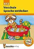 Vorschule: Sprache entdecken: Übungsprogramm für die Vorschule und die 1. Klasse mit herausnehmbarem Lösungsteil und Abc-Poster