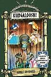 Kungaloosh!: The Mythic Jungles of Walt Disney World