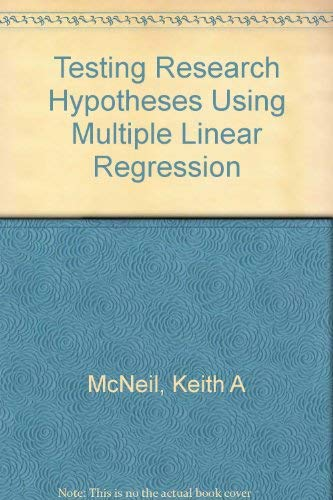 Testing Research Hypothesis Using Multiliner Regression