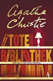 Die Tote in der Bibliothek: Ein Fall für Miss Marple - Agatha Christie