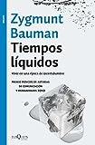 Tiempos líquidos, Zygmunt Bauman
