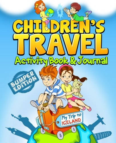 Children's Travel Activity Book & Journal: My Trip to Iceland