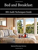 Bed and Breakfast: IRS Audit Techniques Guide
