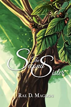 The Second Sister (Amendyr Book 1) by [Rae D. Magdon]