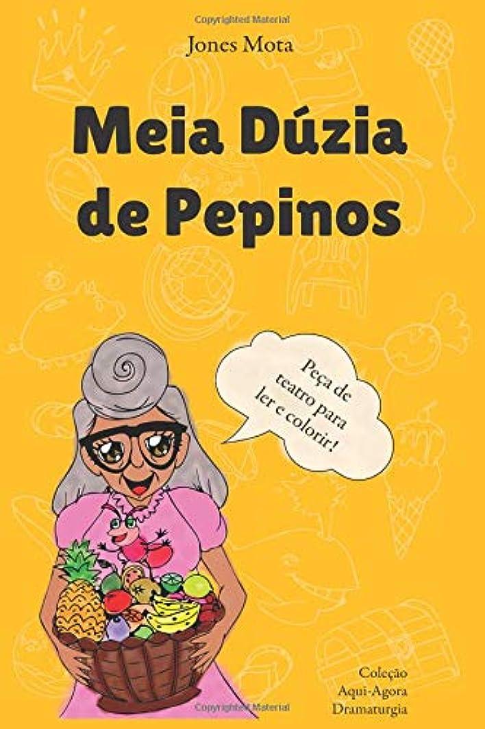足音センサーラッドヤードキップリングMeia Dúzia de Pepinos: pe?a de teatro para crian?as (Cole??o Aqui-Agora Dramaturgia)