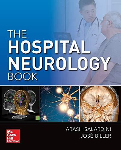 Compare Textbook Prices for The Hospital Neurology Book 1 Edition ISBN 9780071845830 by Salardini, Arash,Biller, Jose