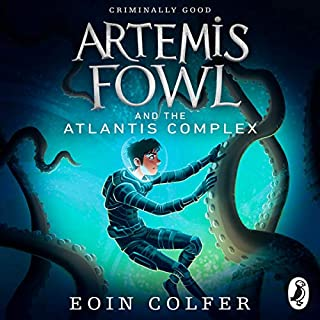 Artemis Fowl and the Atlantis Complex                   Written by:                                                                                                                                 Eoin Colfer                               Narrated by:                                                                                                                                 Gerry O'Brien                      Length: 8 hrs and 29 mins     1 rating     Overall 5.0