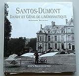 Santos Dumont - Dandy et génie de l'aéronautique
