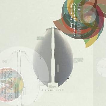 Cadences & Framework Techno Sketches - 7 Steps Swirl
