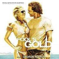 オリジナル・サウンドトラック「フールズ・ゴールド」