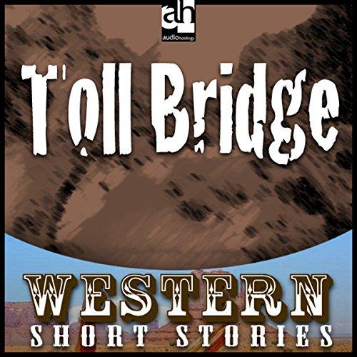 Toll Bridge audiobook cover art