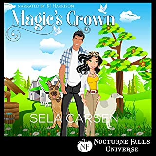 Magic's Crown     A Nocturne Falls Universe Story              By:                                                                                                                                 Sela Carsen                               Narrated by:                                                                                                                                 B.J. Harrison                      Length: 2 hrs and 31 mins     30 ratings     Overall 4.7