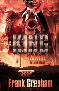 The King Cartel 3: Island Blood (Volume 3)