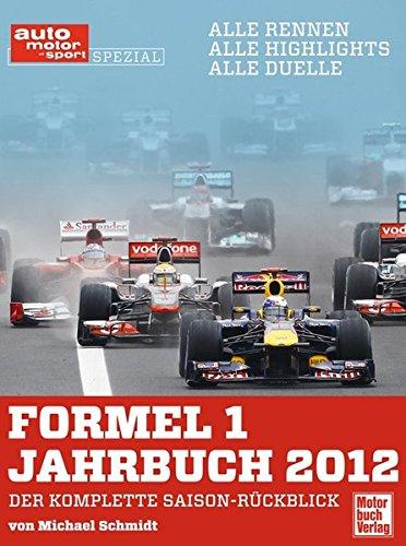 Formel 1 Jahrbuch 2012 (auto motor und sport)