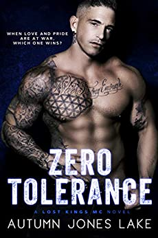 Zero Tolerance: A Lost Kings MC® Novel by [Autumn Jones Lake]