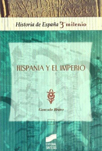 Hispania y el Imperio (Historia de España, 3er milenio) eBook ...