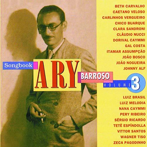 Ary Barroso - Songbook Ary Barroso Volume 3 [CD]