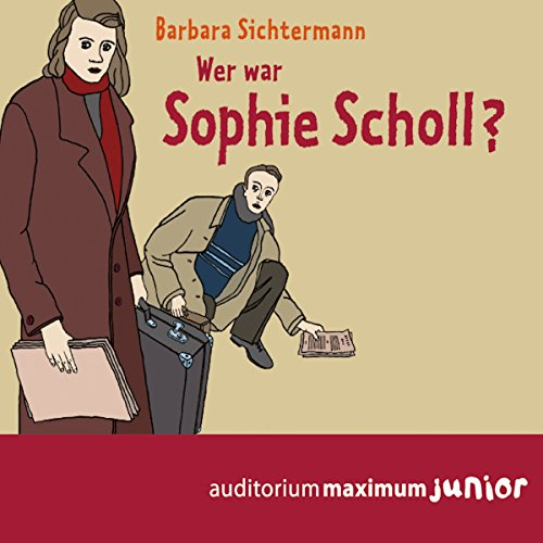 Wer war Sophie Scholl? audiobook cover art