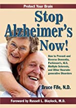 Stop Alzheimer's Now! (English Edition)