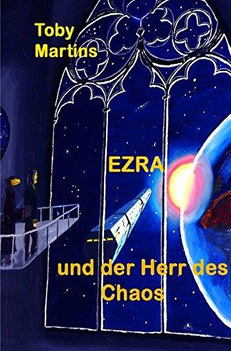 EZRA - und der Herr des Chaos