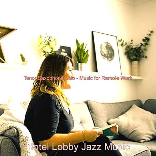 Hotel Lobby Jazz Music