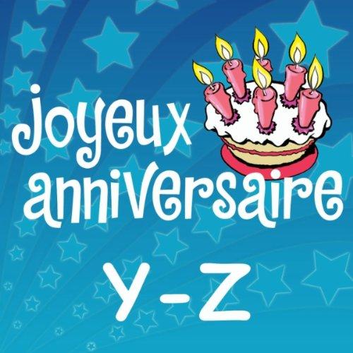 Joyeux Anniversaire Yannick De Joyeux Anniversaire Sur Amazon Music