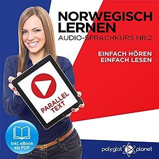 Norwegisch Einfach Lesen | Einfach Hören | Paralleltext: Norwegisch Lernen Audio-Sprachkurs Nr. 2 (Norwegisch Lernen | Easy Reader | Easy Audio) Titelbild