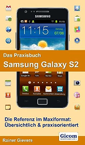 Das Praxisbuch Samsung Galaxy S2