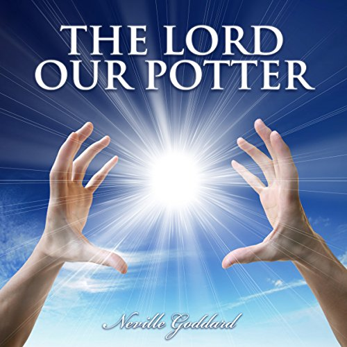 The Lord, Our Potter audiobook cover art