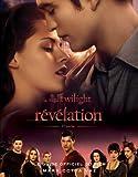 Guide officiel du film Twilight - Révélation