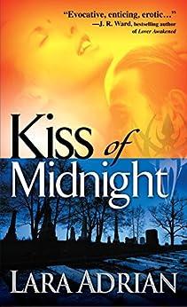 Kiss of Midnight: A Midnight Breed Novel (The Midnight Breed Series Book 1) by [Lara Adrian]