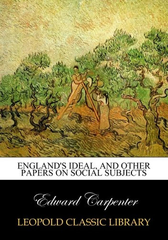 ユーモア蒸共和国England's ideal, and other papers on social subjects