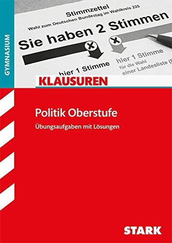 STARK Klausuren Gymnasium - Politik Oberstufe
