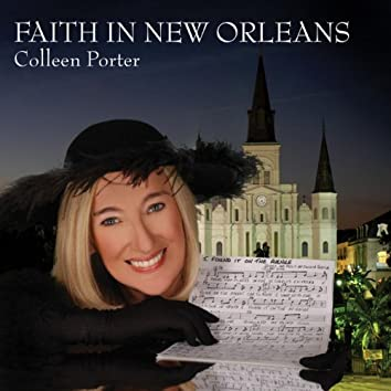 Faith In New Orleans