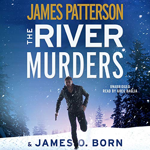 The River Murders Audiobook By James Patterson, James O. Born cover art