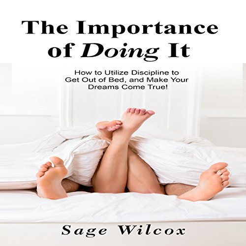 The Importance of Doing It audiobook cover art