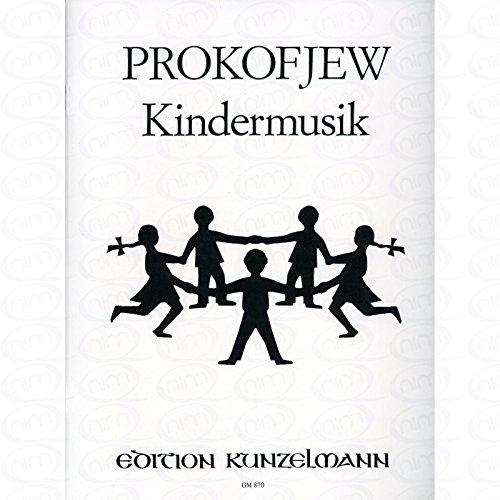 KINDERMUSIK - arrangiert für Klavier [Noten/Sheetmusic] Komponist : PROKOFIEFF SERGEI