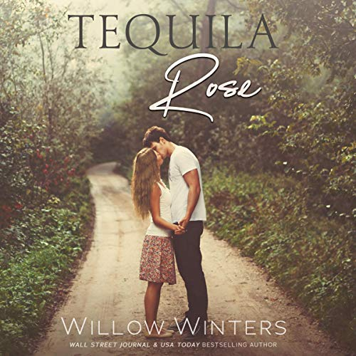 Tequila Rose Audiobook By Willow Winters cover art