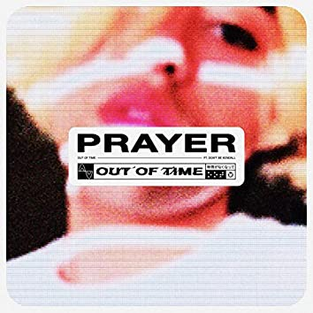 Prayer (feat. Don't Be Kendall)