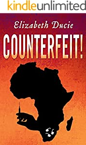 Counterfeit! (The Jones Sisters Thrillers Book 1)