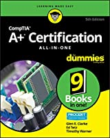 CompTIA A+ Certification All-in-One For Dummies, 5th Edition Front Cover